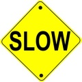 Slow Road Sign